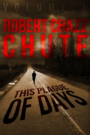 Until the Sutr Virus hits here, you could read these books by Robert Chazz Chute. Just sayin'.
