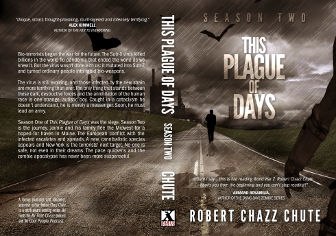 This is what the print cover for This Plague of Days, Season Two looks like. Releasing? Any minute now.